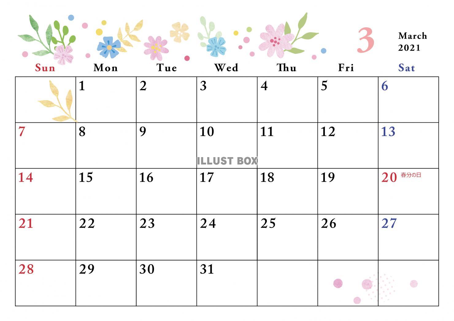 2021 3 月 カレンダー 2021年 3月 1ヶ月カレンダー|今日のカレンダー